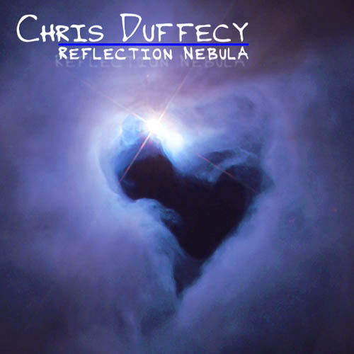 Reflection Nebula CD Cover Art - (c)2010 Chris Duffecy